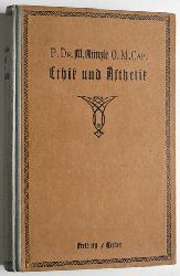 Künzle, P. Magnus.  Ethik und Ästhetik.