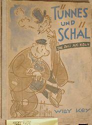 Willy Key.  Tünnes und Schäl die Zwei aus Köln. Kölner bilder-Bücher Nr. 2.