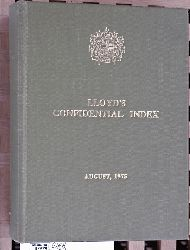 LLOYD`S CONFIDENTIAL INDEX August, 1975. of Steam and Motor Vessels.