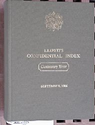 LLOYD`S CONFIDENTIAL INDEX September, 1986 Centenary Year. Of Steam and Motor Vessels.