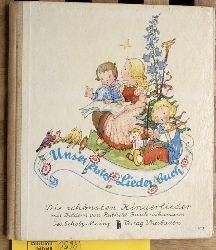 Busch-Schumann, Ruthild.  Unser erstes Liederbuch. Die schönsten Kinderlieder mit Bildern von Ruthild Busch-Schumann.
