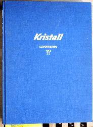 Kristall. 13. Jahrgang. 1958. 2. Halbjahr. Heft 14 - 26.  Illustrierte für Unterhaltung und neues Wissen. Gebunden.
