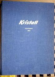 Kristall. 8. Jahrgang. 1953. Heft 1 - 26.  Illustrierte für Unterhaltung und neues Wissen. Gebunden.