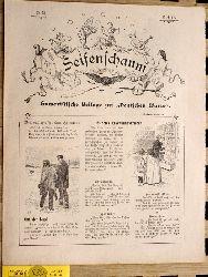 Seifenschaum Humoristische Beilage zur deutschen Warte. 1901/1902. 29 Ausgaben.