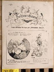 Seifenschaum Humoristische Beilage zur deutschen Warte. 1905. 29 Ausgaben.