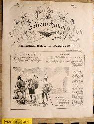 Seifenschaum Humoristische Beilage zur deutschen Warte. 1903. 21 Ausgaben.