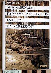 Brandt, Karl Heinz.  Ausgrabungen im Bremer St. Petri-Dom. 1974 - 76. Ein Vorbericht. Monographien der Wittheit zu Bremen Band 12