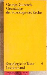 Gurvitch, Georges. und Heinz [Hrsg.] Maus.  Grundzüge der Soziologie des Rechts. Vom Verfasser autorisierte deutsche Ausgabe. Soziologische Texte 6