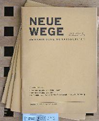 Neue Wege zeitkritische Monatsblätter. 1971/Heft 7/8, 1972/Heft1, 1974/Heft 7/8, 1975/Heft 1. 4 Hefte.