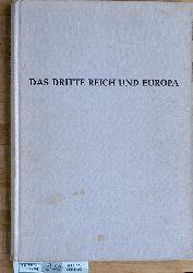 Das Dritte Reich und Europa Bericht über die Tagung des Instituts für Zeitgeschichte in Tutzing / Mai 1956