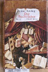 Huizing, Klaas.  Der Buchtrinker : zwei Romane und neun Teppiche.