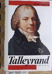 Orieux, Jean.  Talleyrand. [Aus d. Franz. übers. von Gerhard Heller]