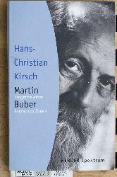 Kirsch, Hans-Christian.  Martin Buber : Biographie eines deutschen Juden.