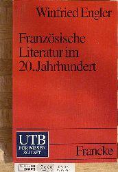 Engler, Winfried.  Französische Literatur im 20. Jahrhundert.