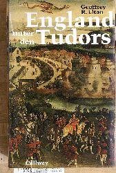 Elton, Geoffrey R.  England unter den Tudors Aus dem Englischen von Suzanne Annette Gangloff.