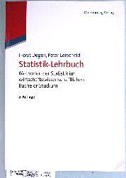 Degen, Horst und Peter Lorscheid.  Statistik-Lehrbuch : Methoden der Statistik im wirtschaftswissenschaftlichen Bachelor-Studium.