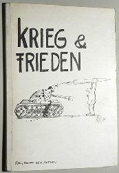 Bühs, Roland.  Krieg und Frieden.