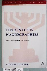 Chyutin, Michael and Lester L. [Ed.] Grabbe.  Tendentious Hagiographies: Jewish Propagandist Fiction BCE Library of Second Temple Studies 77. Formerly the Journal for the Study of the Pseudepigrapha Supplement Series.