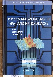 Maxim, Ryzhii and Victor Ryzhii.  Physics and Modeling of Tera- And Nano-Devices Selected Topics in Electronics and Systems