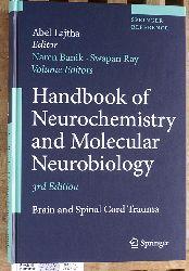 Banik, Naren L., Abel [Ed.] Lajtha and Swapan K. Ray.  Handbook of Neurochemistry and Molecular Neurobiology Brain and Spinal Cord Trauma Springer Reference