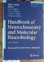Lajtha, Abel [Ed.], Glen Baker and Susan Dunn.  Handbook of Neurochemistry and Molecular Neurobiology Practical Neurochemistry Methods Springer Reference