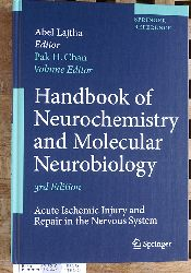 Chan, Pak H. and Abel [Ed.] Lajtha.  Handbook of Neurochemistry and Molecular Neurobiology Acute Ischemic Injury and Repair in the Nervous System. Springer Reference.