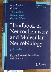 Lajtha, Abel [Ed.] and Naren Banik.  Handbook of Neurochemistry and Molecular Neurobiology Neural Protein Metabolism and Function Springer Reference