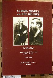 Letellier, Robert Ignatius, Charles Nuitter and Arthur Saint-Leon.  Ludwig Minkus and Leo Delibes: La Source Fantastic Ballet in Three Acts and Four Scenes. Piano Score