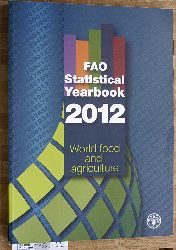 Fao Statistical Yearbook 2012: World Food and Agriculture