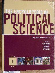 Kurian, George T., James E. Alt and Simone Chambers.  The Encyclopedia of Political Science Set. Volume 1 - 5/ A - Z. 5 Bücher Prepared with the assistance of the American Political Science Association
