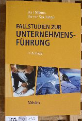 Dillerup, Ralf (Hrsg.) und Roman (Hrsg.) Stoi.  Fallstudien zur Unternehmensführung.