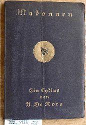 de Mora, A.  Madonnen - Ein Zyklus Walter Tiemann, Satzanordnung und Zeichnungen zu Titel und Einband.