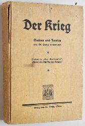 Heinemann, Franz.  Der Weltteufel. Kriegs-Satiren und Friedensirinien. Der Krieg. Satiren und Ironien.