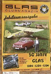 Glas Club, International und Uwe [Red.] Gusen.  Glas Clubmagazin Jubiläumsausgabe. 50 Jahre Glas. 1004-1204-1304