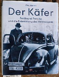 Barber, Chris und Bernd (Bearb.) Wiersch.  Der Käfer  Ferdinand Porsche und die Entwicklung des Volkswagens.