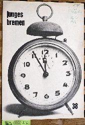 junges Bremen Zeitschrift der Bremer Berufsschule. Nr. 38 1962