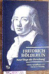 Roberg, Thomas (Hrsg.).  Friedrich Hölderlin. Neue Wege der Forschung