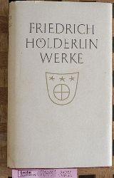 Hölderlin, Friedrich.  Friedrich Hölderlin Werke. Sammlung Leins