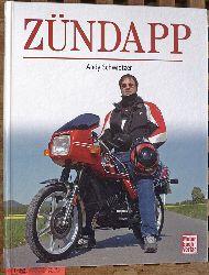 Schwietzer, Andy.  Zündapp.