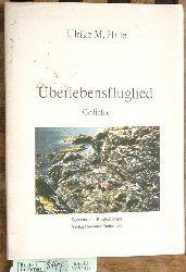 Hille, Ulrike Marie.  Überlebensfluglied : Gedichte. Ulrike M. Hille