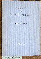 Celan, Paul und Andre du Bouchet.  Poèmes de Paul Celan. Traduits par André du Bouchet