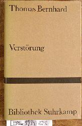 Bernhard, Thomas.  Verstörung. Thomas Bernhard / Bibliothek Suhrkamp ; Bd. 229