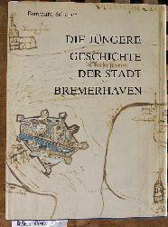 Scheper, Burchard.  Die jüngere Geschichte der Stadt Bremerhaven. Hrsg. vom Magistrat d. Stadt Bremerhaven