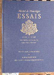 Montaigne, Michel de und Hans Magnus [Hrsg.] Enzensberger.  Essais Die andere Bibliothek. Erste moderne Gesamtübersetzung von Hans Stilett.