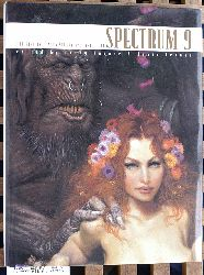 Fenner, Arnie and Cathy Fenner.  Spectrum 9: The Best in Contemporary Fantastic Art SPECTRUM  (UNDERWOOD BOOKS)