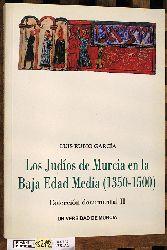 García, Luis Rubio.  Los judíos de Murcia en la Baja Edad Media. (1350 - 1500) Colección documental III