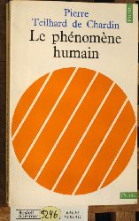 Chardin, Pierre Teilhard de.  Le phénomène humain