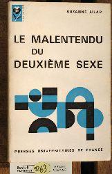Lilar, Suzanne.  Le malentendu du Deuxième sexe A la pensee. 2e edition revue