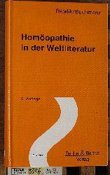 Gawlik, Willibald und Werner Buchmann.  Homöopathie in der Weltliteratur. Willibald Gawlik ; Werner Buchmann / Diverses