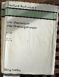 Bachmann, Gerhard und Rolf von Leitner.  Die Akupunktur, eine Ordnungstherapie. I. Band: Textband. II. Band: Bildband. 2 Bände, komplett.